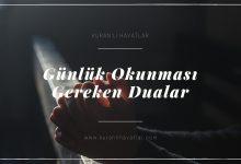 Photo of Günlük Okunacak Dualar