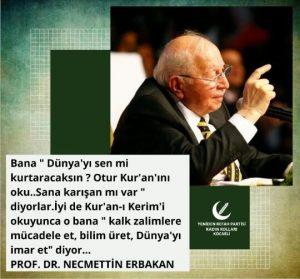 Prof. Dr. Necmettin Erbakan Sözleri