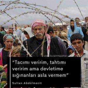 Tacımı Veririm Tahtımı Veririm Ama Devletime Sığınanları Asla Vermem