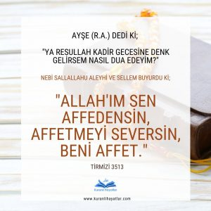 Kadir Gecesi Okunacak Dua - Allah ım Sen affedensin affetmeyi seversin beni affet