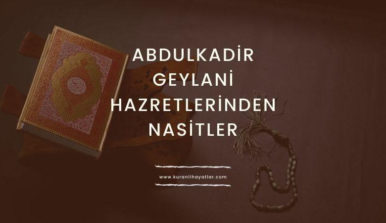 Abdulkadir Geylani Hazretlerinden Nasihatler